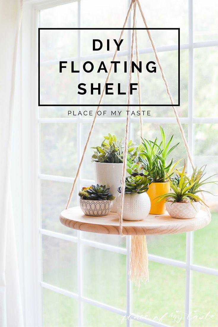 Decor DIY Inspiration: DIY FLOATING SHELF #make #home #decor #plants ...