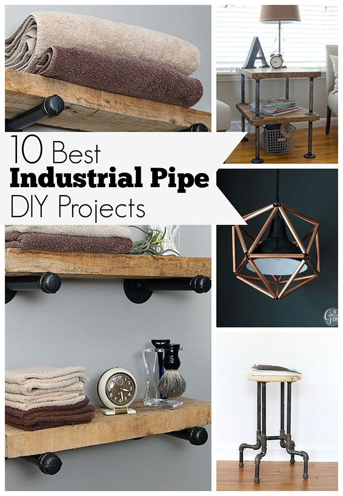 Decor Hacks Diy Industrial Pipe Projects Are An Easy Way To Add A Touch Of Industrial Decor