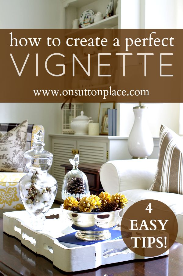 Great tips for creating a vignette that anyone can do! Easy and quick decor that...