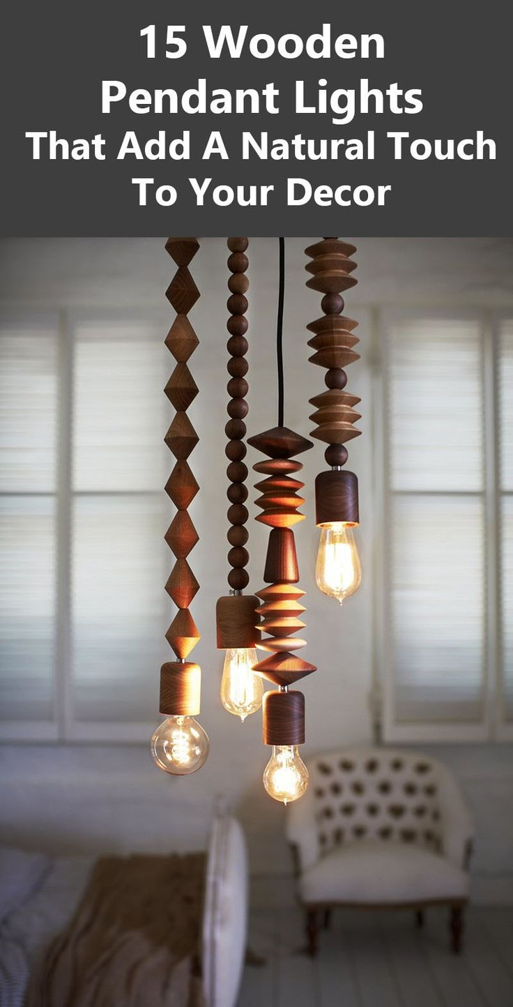 Lamps And Lighting Home Decor 15 Wood Pendant Lights That Add A Natural Touch To Your Decor