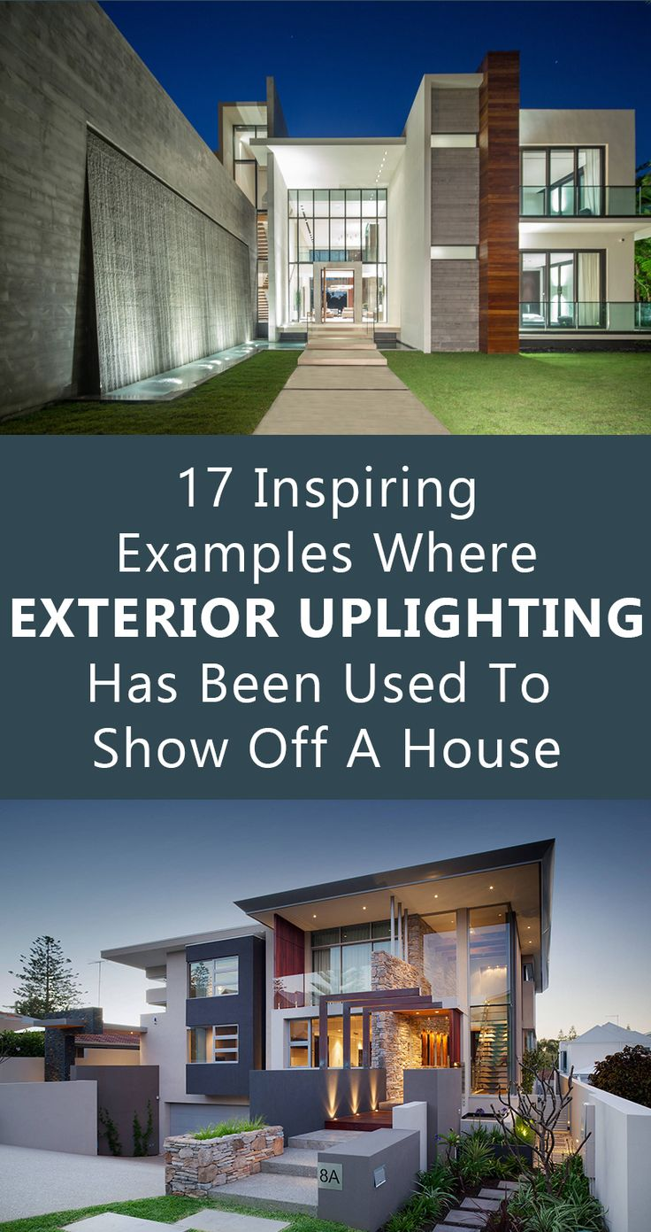 17 Inspiring Examples Where Exterior Uplighting Has Been Used To Show Off A Hous...