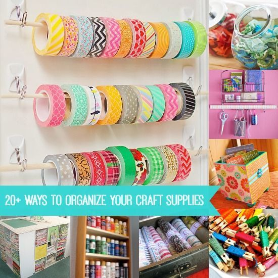 Decor Hacks 20 Ways To Organize Your Craft Supplies And Your Craft Room This List Is A Mus