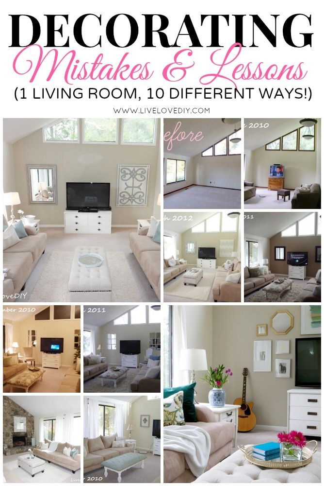 Decorating Mistakes and Learning Lessons: 1 Living Room, 10 different ways (with...