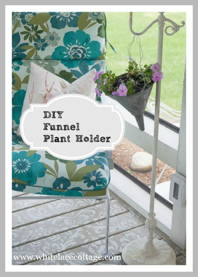 Turn A Funnel Into A Plant Holder - White Lace Cottage