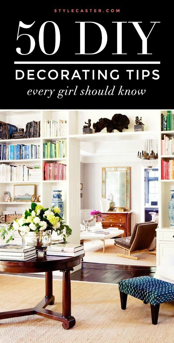 Decor Hacks Diy Home Decorating Tips And Tricks Every Girl Should Know Decor Object Your