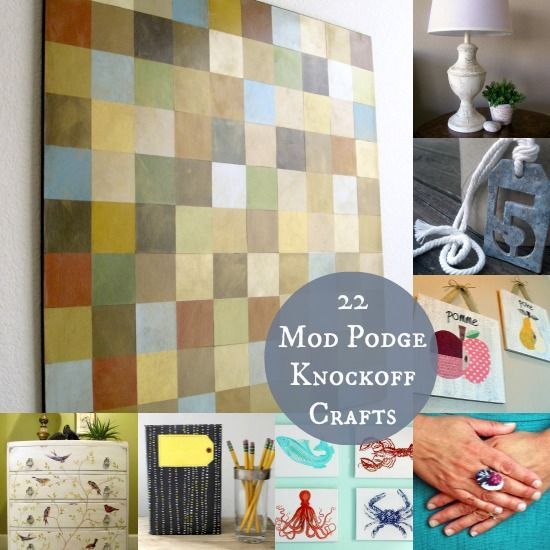 22 Mod Podge DIY knock off crafts