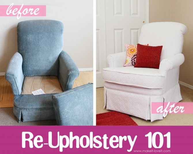 Decor hacks re upholstering 101 turn old ugly into for Furniture 101