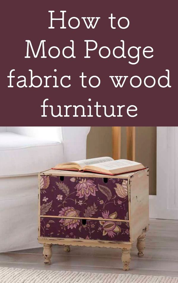 Are you curious how to adhere fabric to wood furniture? With Mod Podge glue and ...