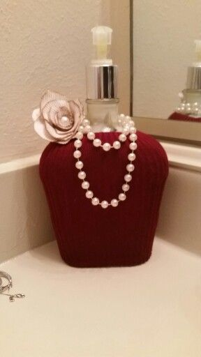 Lotion Despencer. Repurposed crown royal bottle, old sweater, and pearl beads.  ...