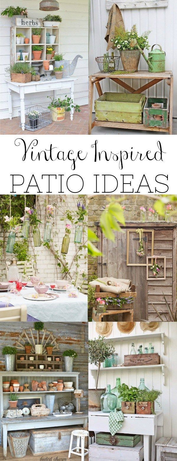 A round-up of the best vintage inspired patio ideas and the common elements used...