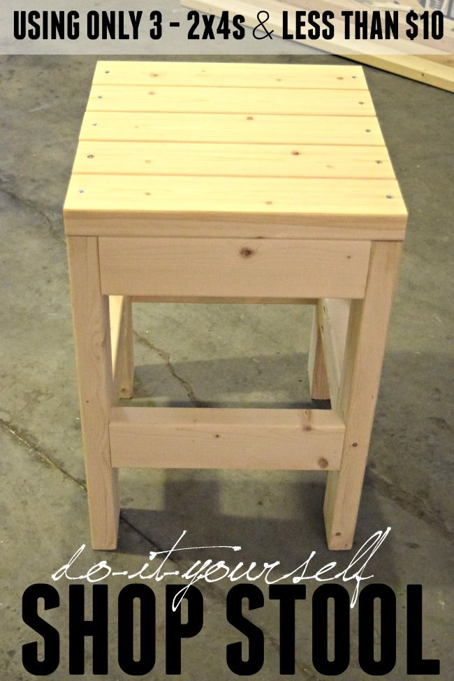 Make this easy DIY Shop Stool using only 3 - 2x4x8 boards. The cost is less than...