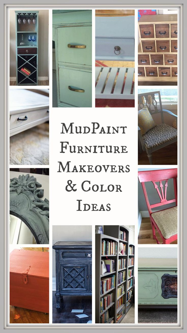 MudPaint | Furniture Makeovers and Color Ideas
