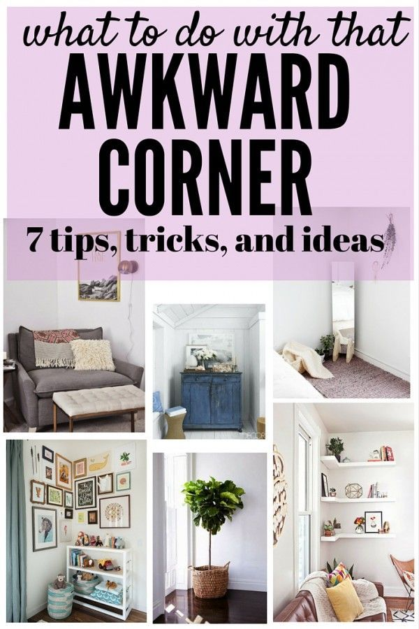 Decor Hacks : We all have that one really awkward corner in our ...