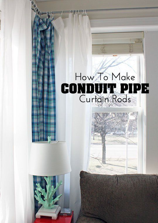 DIY Decor Project: How To Make Conduit Pipe Curtain Rods