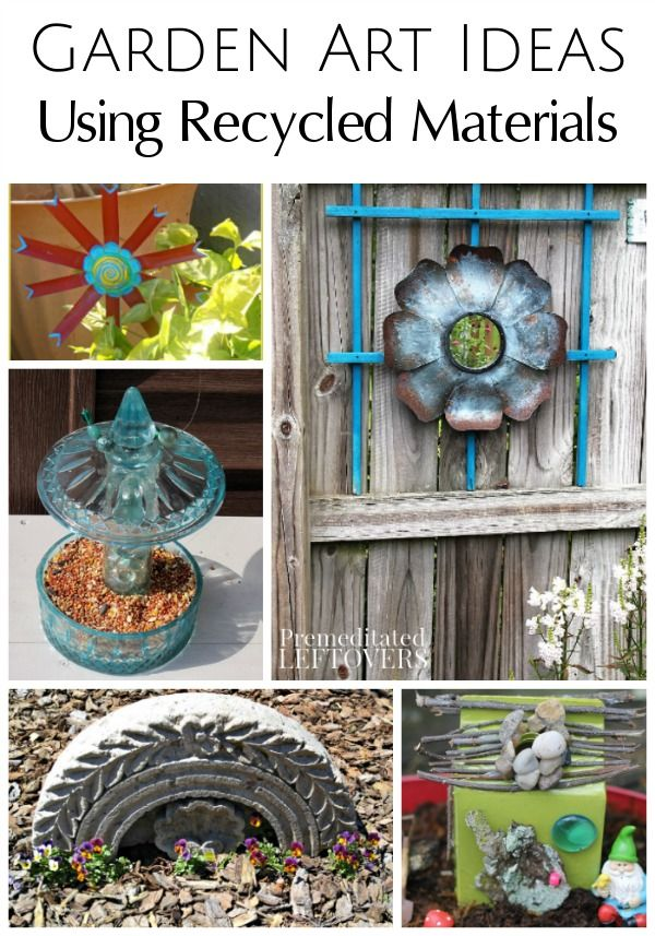 Garden Art Ideas Using Recycled Materials Decor Object Your