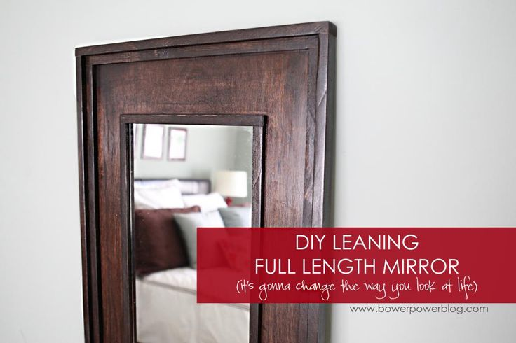 Leaning Floor Mirror DIY