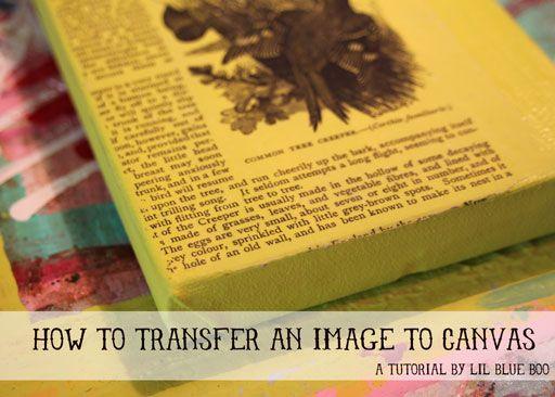 Transfer Image using Gel Medium to Wood or Canvas via lilblueboo.com