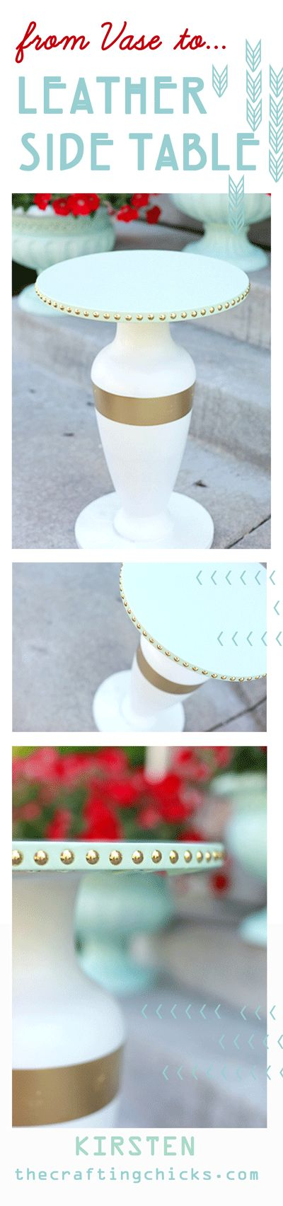 DIY:  From Vase to Leather Side Table from thecraftingchicks... #craftingchicks ...