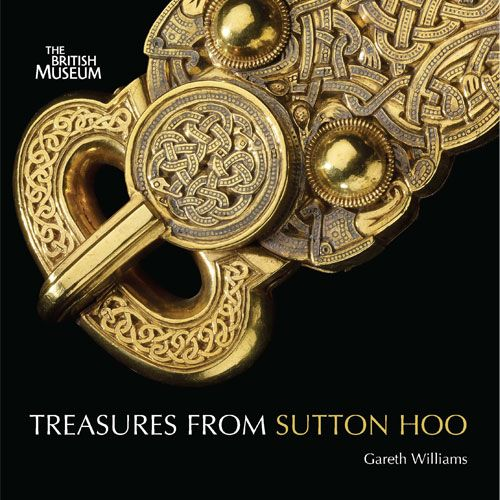 Treasures from Sutton Hoo. A beautifully designed introduction to the most spect...