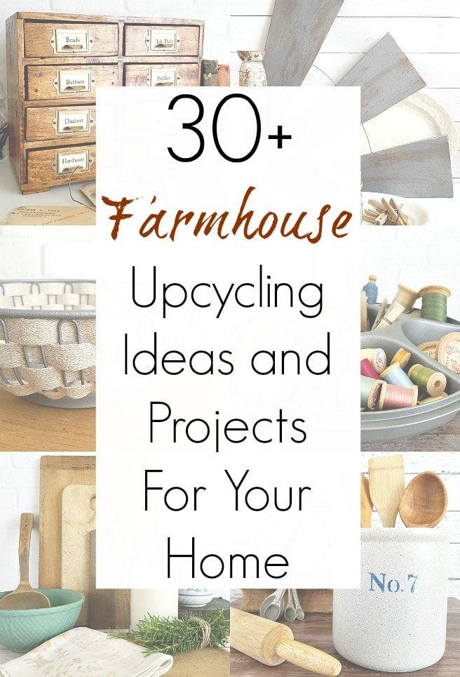 AMAZING Upcycling Ideas for Farmhouse Decor or DIY Rustic Farmhouse