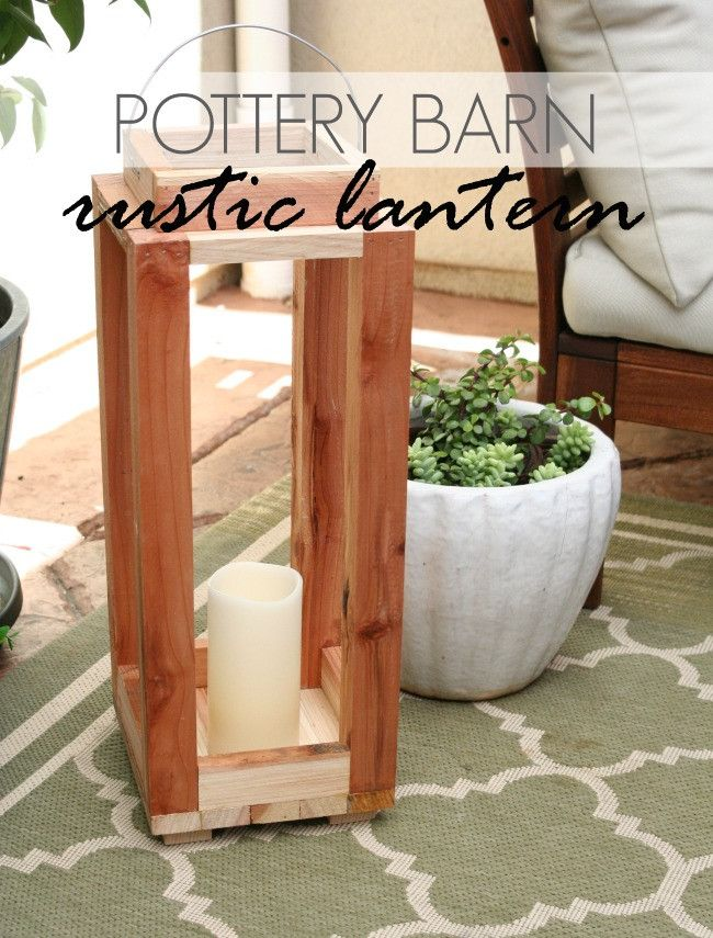 Tutorial: DIY Pottery Barn Rustic Lantern |
