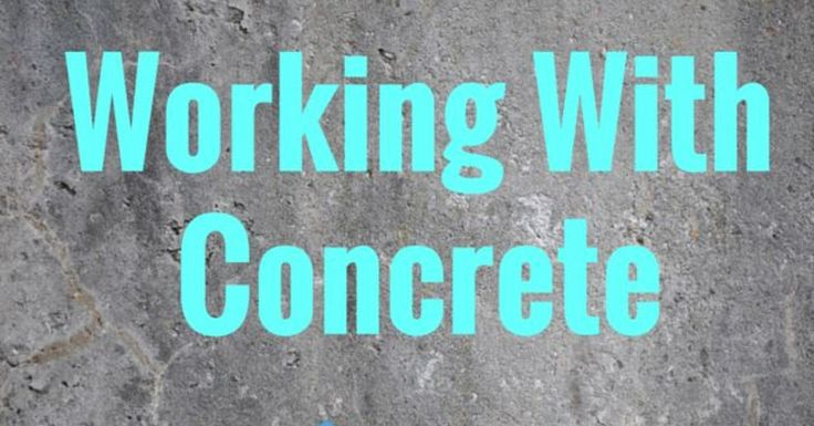 Project Guide: Working with Concrete
