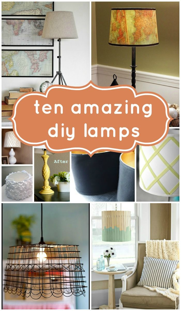 10 Beautiful DIY Lamps |
