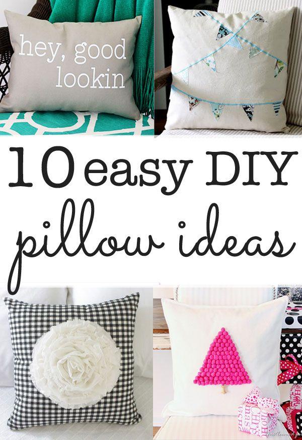 DIY Pillow ideas - ten ideas you can make in minutes