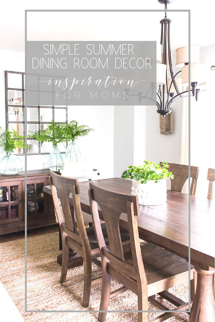 Simple Summer Dining Room Decor - Inspiration For Moms