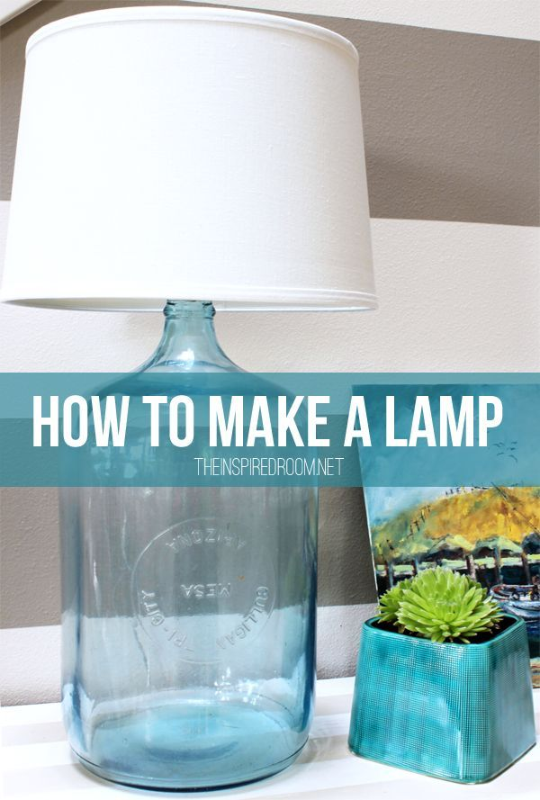 How to Make a Lamp {DIY Bottle Lamp
