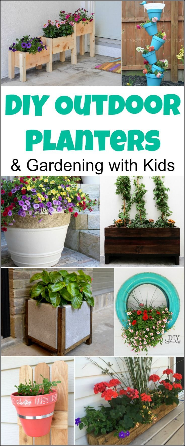 Gardening with Kids & 20 DIY Outdoor Planters